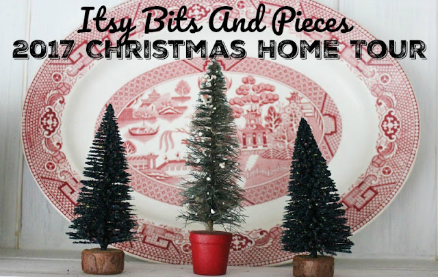 Itsy Bits And Pieces 2017 Christmas Home Tour