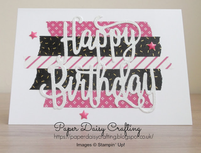 Stampin' Up! Washi Tape and Happy Birthday die