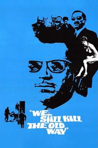 Watch We Still Kill the Old Way Online Free in HD