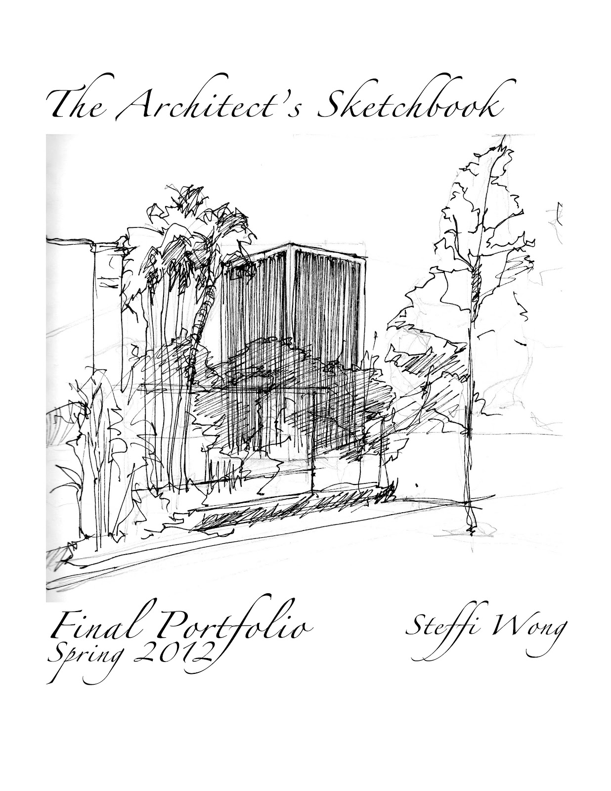 Steffi Wong Art: The Architect's Sketchbook Spring 2012