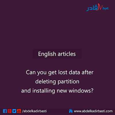 Can you get lost data after deleting partition and installing new window