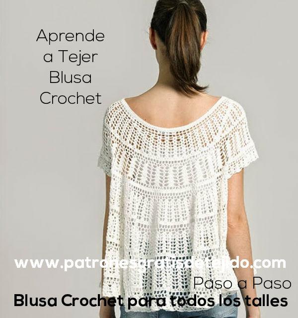 Blusa Crochet para todos los Talles / Aprende a Tejerla Paso a Paso ...