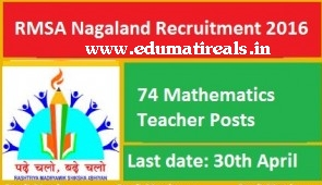 http://www.edumatireals.in/2016/03/rmsa-nagaland-recruitment.html