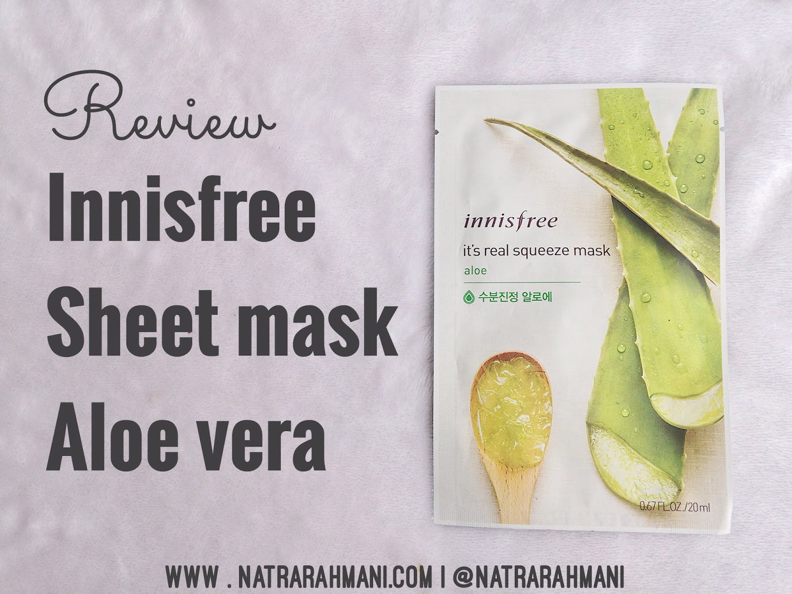innisfree-aloe-sheet-mask-its-real-squeeze-mask-natrarahmani