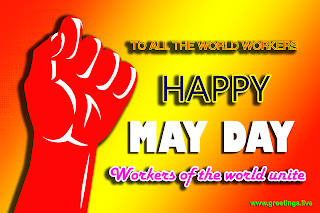 Happy May Day Images. workers of world unite