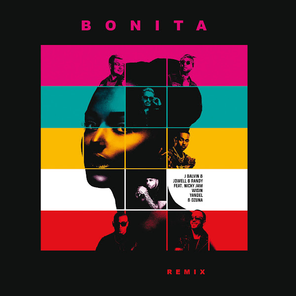 J Balvin - Bonita (Remix) [feat. Nicky Jam, Wisin, Yandel & Ozuna] - Single Cover