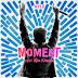 KYLE - Moment (Feat. Wiz Khalifa)