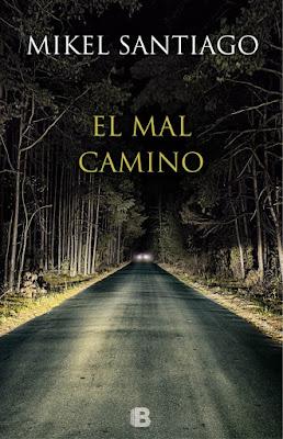 El mal camino - Mikel Santiago (2015)