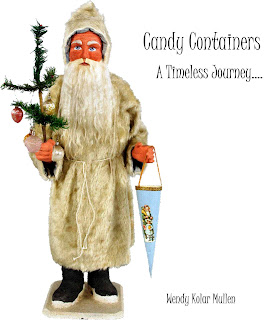 Candy Containers A Timeless Journey by Wendy Kolar Mullen Kindle