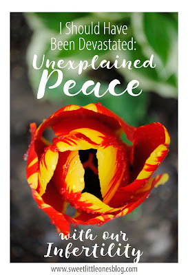 http://www.sweetlittleonesblog.com/2016/04/should-have-been-devastated-peace-with-infertility.html
