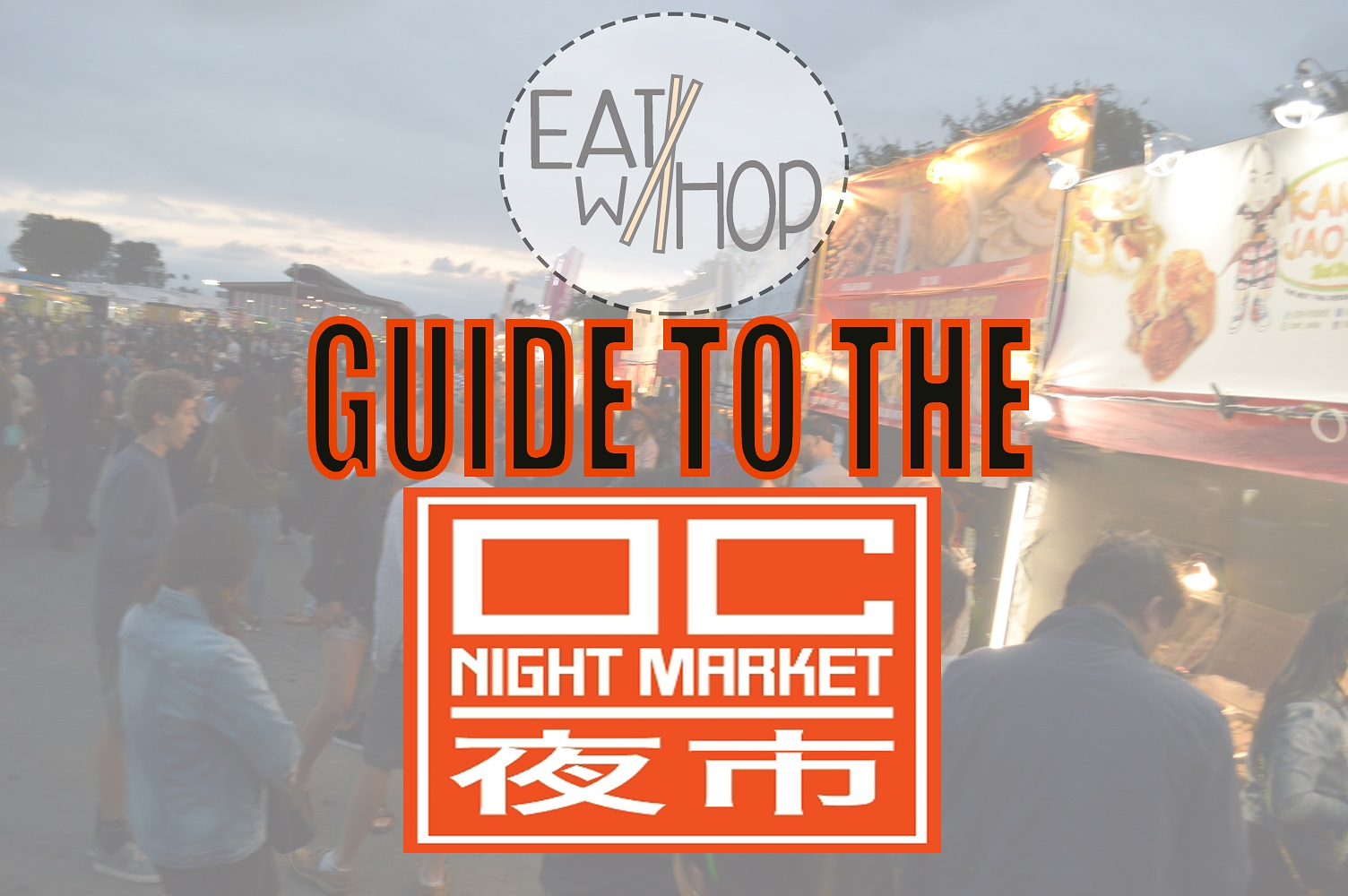 MY OC NIGHT MARKET 2016 EVENT RECAP AND TIPS