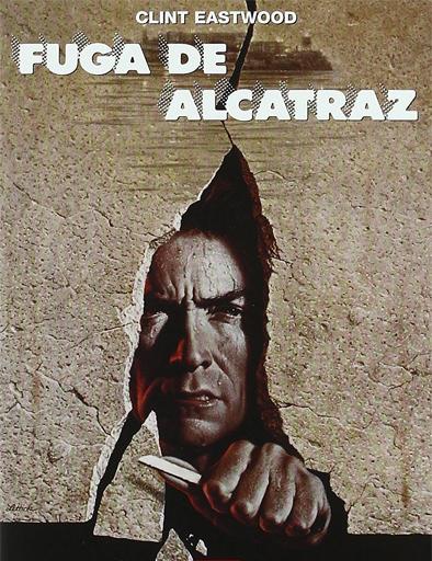 Ver Fuga de Alcatraz (Escape from Alcatraz) (1979) Online