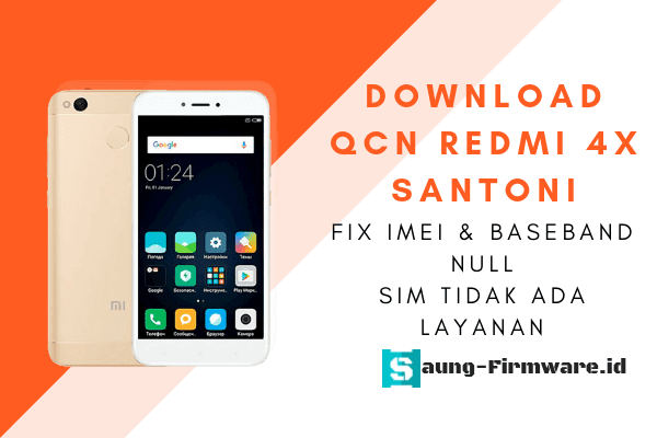 Qcn Redmi 4X (Santoni) | Fix Tidak ada layanan