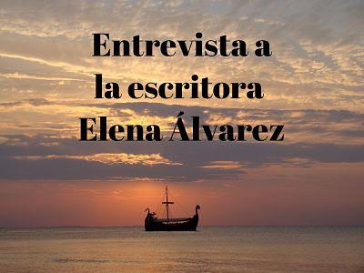 Entrevista a la escritora Elena Álvarez