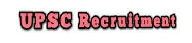 upsc recruitment 2018-19  upsc recruitment 2017-18  upsc recruitment 2018 for engineers  upsc recruitment 2018 notification  upsc recruitment 2018 apply online  upsc recruitment 2019  upsc online  upsc online registration
