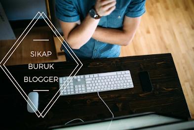 7 Sikap Buruk Yang Membuat Blogger Pemula Selalu Gagal