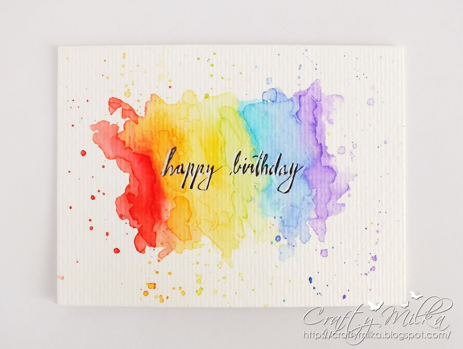 My Second Card Today Is This Hand Lettered CAS Clean And Simple One Layer Happy Birthday Rainbow