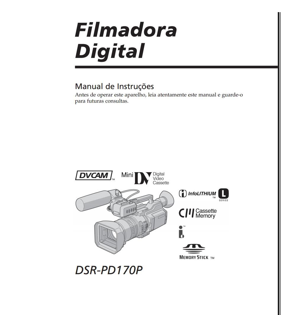 Valter_P_S: Manual da Filmadora PD170 Sony