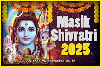2025 Masik Shivaratri Pooja Vrat Date & Time, 2025 Masik Shivaratri Calendar