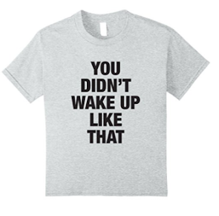 i woke up like this tshirt