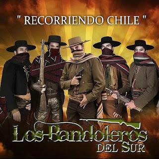 los bandoleros del sur recorriendo chile