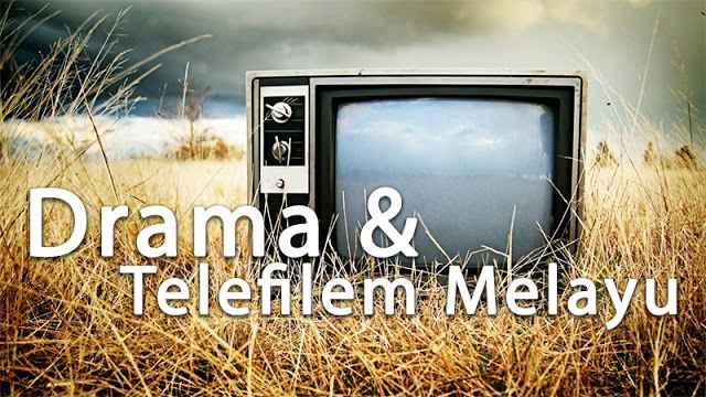 Senarai Drama dan Telefilem Melayu Terbaru dan Akan Datang