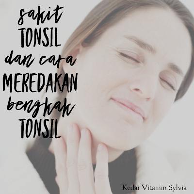 Sakit Tonsil dan Cara Meredakan Bengkak Tonsil
