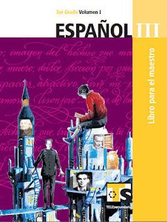 Libro de TelesecundariaEspañolIIITercer gradoVolumen ILibro para el Maestro2016-2017