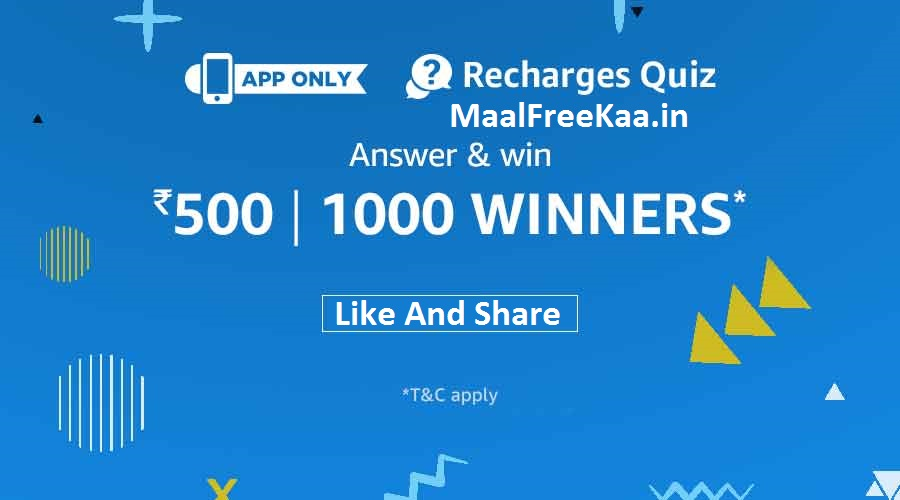 Recharge Quiz Answer And Win Rs 500 - Freebie Giveaway