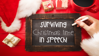 Surviving Christmas time in Speech Therapy