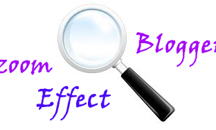 How To Add Zoom Effect in Blogger Images