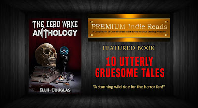 The Dead Wake Anthology by Ellie Douglas