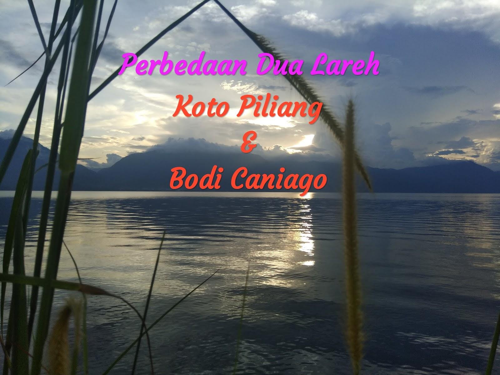 Perbedaan Lareh Koto Piliang dan Lareh Bodi Caniago di Minangkabau