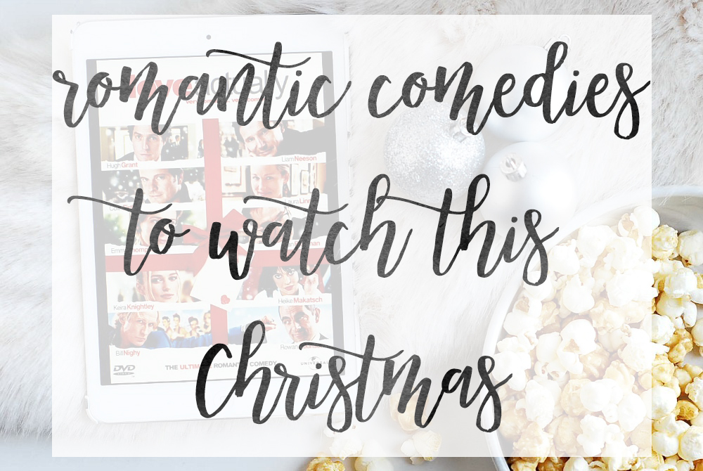 Best Romantic Comedies to Watch This Christmas