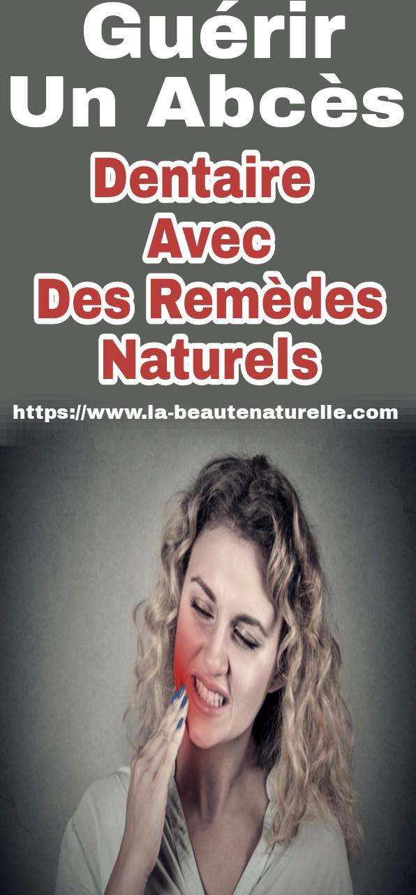 Guérir un abcès dentaire avec des remèdes naturels