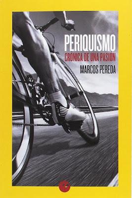 Regalos originales para ciclistas: Periquismo. Crónica de una pasión libro Perico