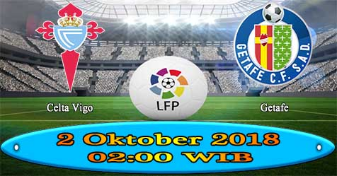 Prediksi Bola855 Celta Vigo vs Getafe 2 Oktober 2018