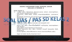 Soal UAS / PAS SD Kelas 2 Semester 1 Kurikulum 2013