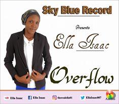 Music : Ella Isaac ~ Overflow || Free download