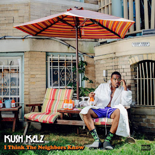 Kush Kelz - I Think The Neighbors Know (2016) - Album Download, Itunes Cover, Official Cover, Album CD Cover Art, Tracklist