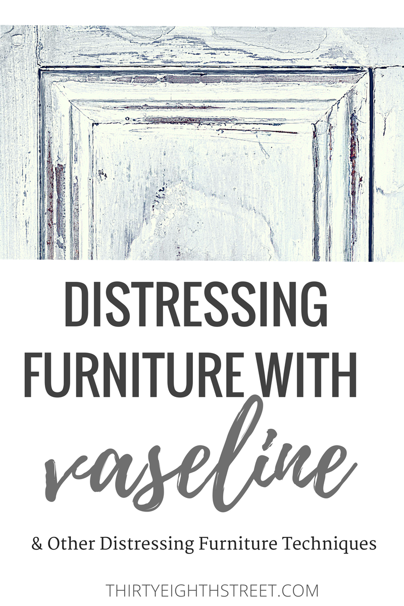 distressing furniture, distressed furniture, distressing furniture techniques, distressing furniture ideas, how to distress furniture