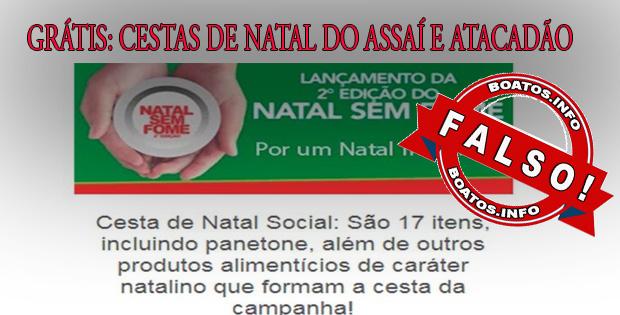 Redes Assaí e Atacadão estão dando cestas de Natal - #fakenews