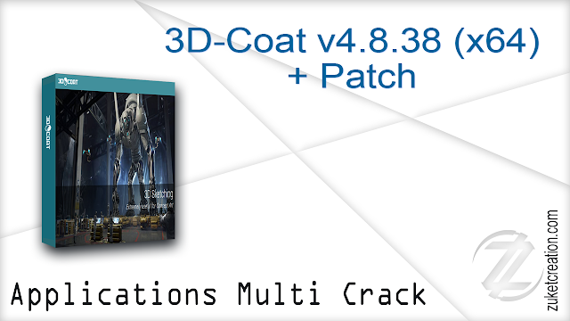 3D-Coat v4.8.38 (x64) + Patch