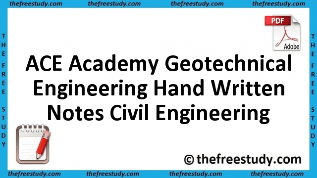 ACE Academy Geotechnical Engineering Hand Written Class Notes Civil Engineering