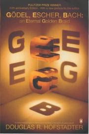 Gödel, escher, bach : an eternal golden braid / Douglas R. Hofstadter.