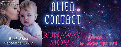Alien Contact for Runaway Moms - Book Tour and #Giveaway