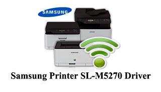 Samsung Printer SL-M5270 Driver Downloads