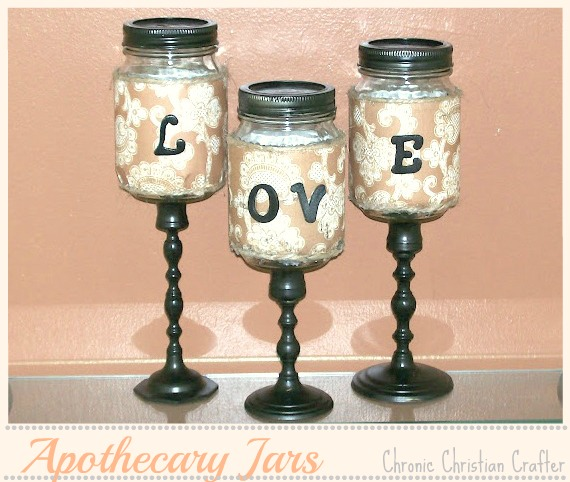 Apothecary jars mason jars love tutorial