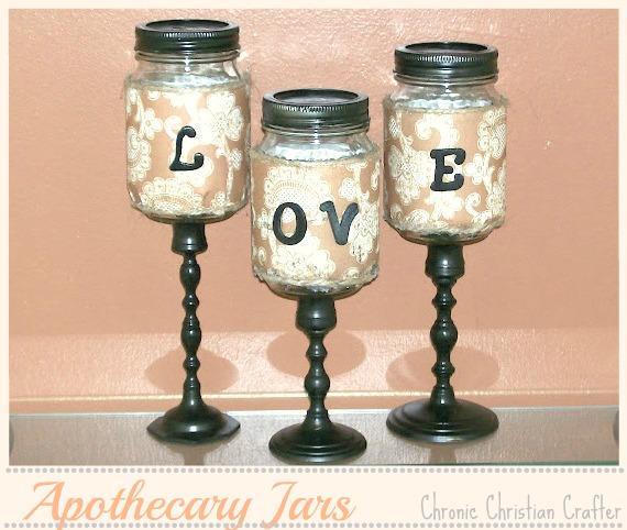 Apothecary jars mason jars love tutorial