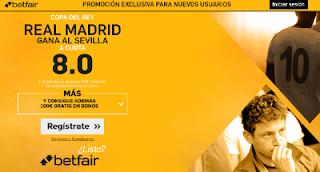 betfair supercuota 8 Real Madrid gana Sevilla Copa 12 enero